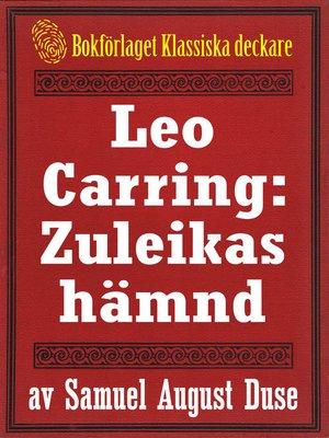 cover image of Leo Carring: Zuleikas hämnd