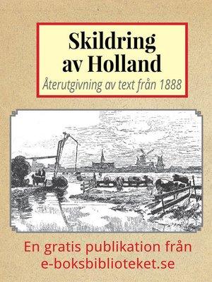cover image of Skildring av Holland år 1888
