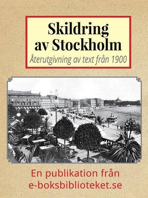 cover image of Skildring av Stockholm