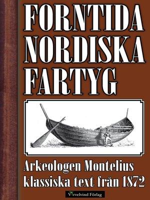 cover image of Nordens fartyg från hednatiden