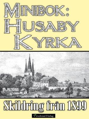 cover image of Minibok: Husaby kyrka år 1899
