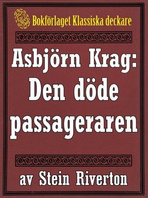 cover image of Asbjörn Krag: Den döde passageraren