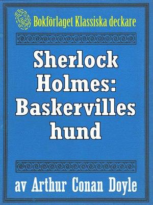 cover image of Sherlock Holmes: Baskervilles hund