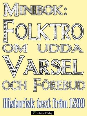 cover image of Minibok: Folktro om varsel och förebud på 1800-talet
