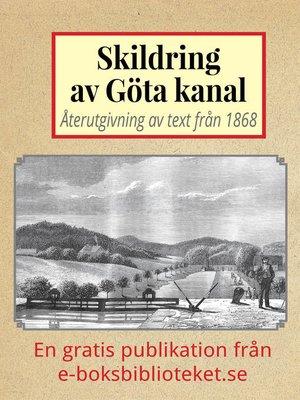 cover image of Skildring av Göta kanal