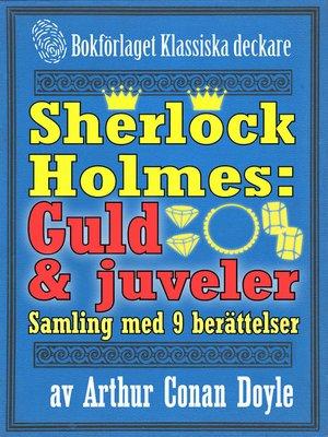 cover image of Sherlock Holmes-samling: 9 berättelser om guld och juveler