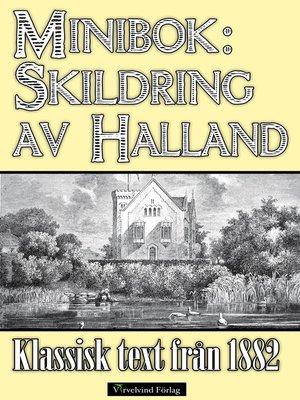 cover image of Minibok: Skildring av Halland år 1882