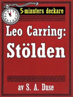 cover image of 5-minuters deckare. Leo Carring: Stölden. Detektivhistoria