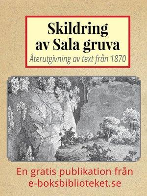 cover image of Skildring av Sala gruva