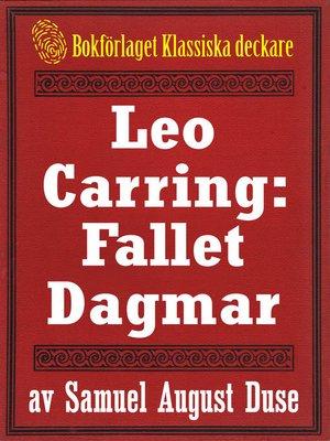 cover image of Leo Carring: Fallet Dagmar