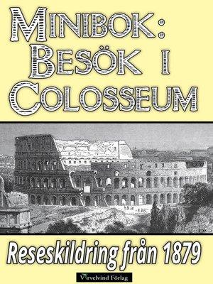cover image of Ett besök i Colosseum år 1879