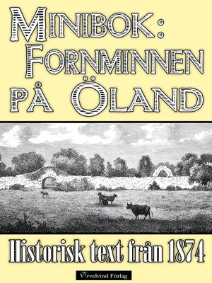 cover image of Minibok: Ölands fornminnen