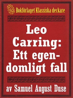 cover image of Leo Carring: Ett egendomligt fall