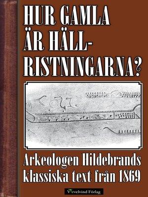 cover image of Hur gamla är hällristningarna?
