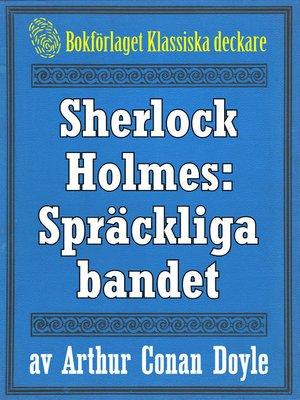 cover image of Sherlock Holmes: Äventyret med det spräckliga bandet –