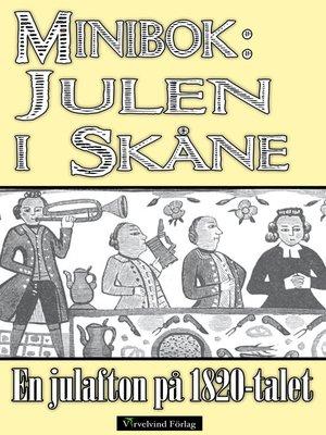 cover image of Minibok: Julen i Skåne på 1820-talet