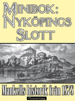 cover image of Minibok: Nyköpings slott