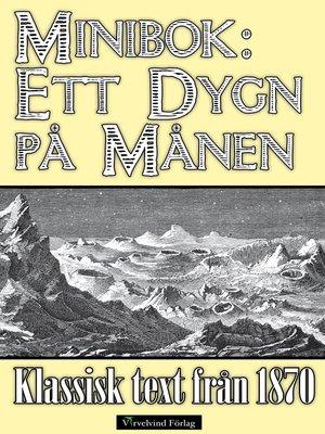 cover image of Minibok: Ett dygn på månen 1870