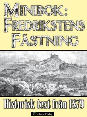 cover image of Fredrikstens fästning och Karl XII