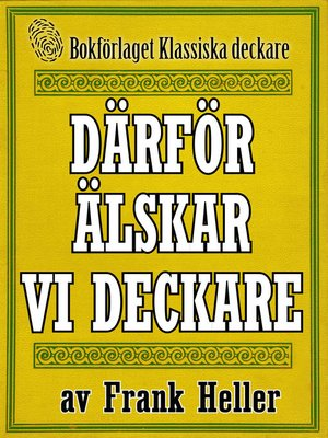 cover image of Därför älskar vi deckare