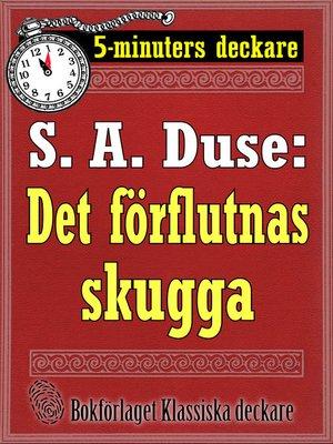 cover image of Det förflutnas skugga. Detektivhistoria
