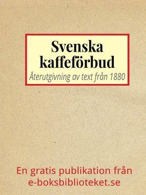 cover image of Svenska kaffeförbud