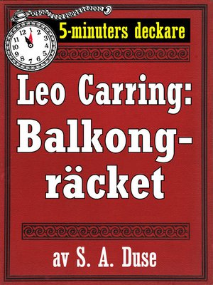 cover image of 5-minuters deckare. Leo Carring: Balkongräcket