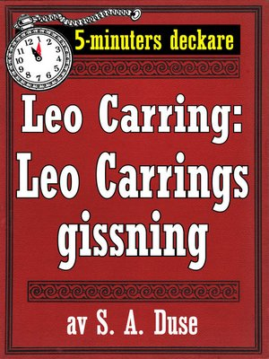 cover image of 5-minuters deckare. Leo Carring: Leo Carrings gissning