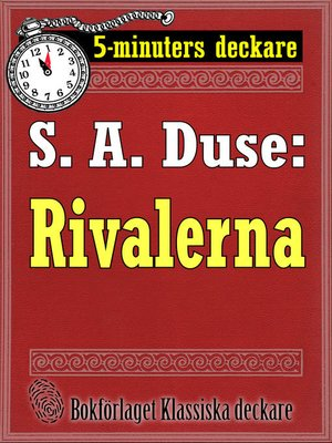 cover image of 5-minuters deckare. S. A. Duse: Rivalerna. Berättelse