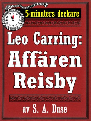 cover image of 5-minuters deckare. Leo Carring: Affären Reisby