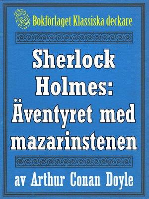 cover image of Sherlock Holmes: Äventyret med mazarinstenen