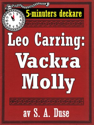 cover image of 5-minuters deckare. Leo Carring: Vackra Molly. Detektivhistoria