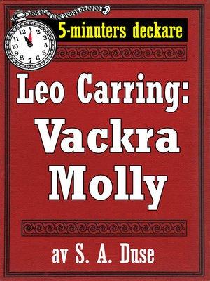 cover image of 5-minuters deckare. Leo Carring: Vackra Molly. Detektivhistoria