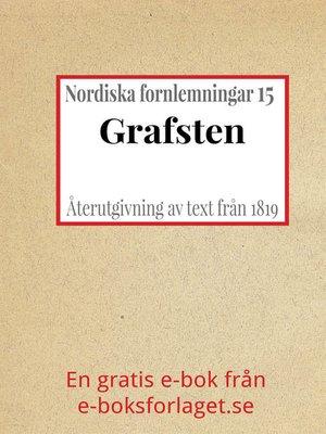 cover image of Nordiska fornlemningar 15 – XV. Grafsten