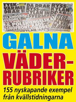 cover image of Galna väderrubriker
