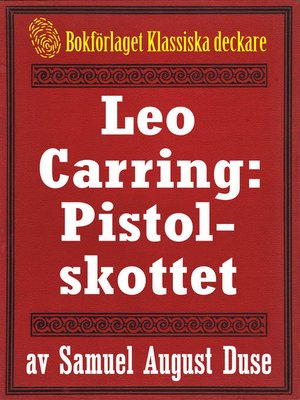 cover image of Leo Carring: Pistolskottet