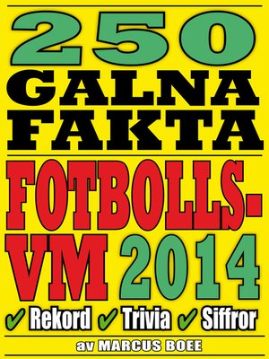 cover image of 250 galna fakta om fotbolls-VM 2014