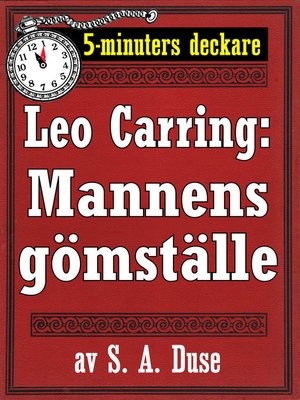cover image of 5-minuters deckare. Leo Carring: Mannens gömställe. Detektivhistoria