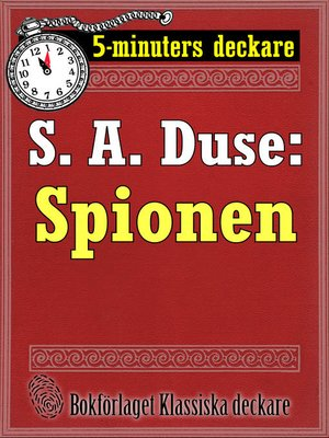 cover image of 5-minuters deckare. S. A. Duse: Spionen