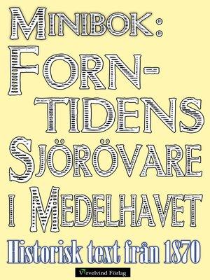 cover image of Minibok: Forntidens sjörövare i Medelhavet