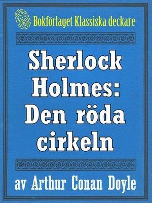 cover image of Sherlock Holmes: Äventyret med den röda cirkeln