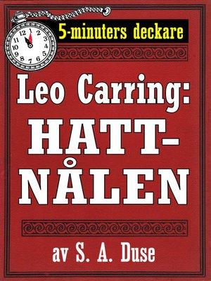 cover image of 5-minuters deckare. Leo Carring: Hattnålen. Detektivhistoria