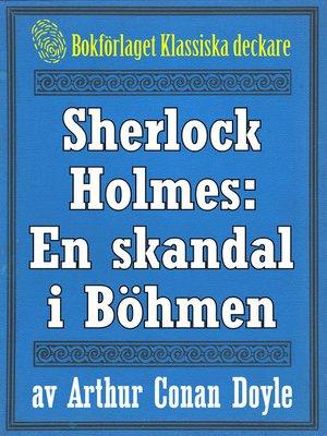 cover image of Sherlock Holmes: En skandal i Böhmen