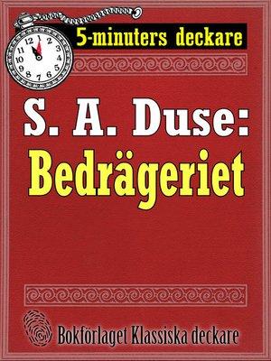 cover image of Bedrägeriet. Berättelse