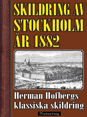 cover image of Skildring av Stockholm år 1882