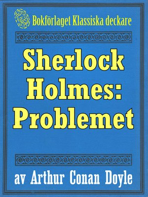 cover image of Sherlock Holmes: Problemet