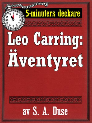 cover image of 5-minuters deckare. Leo Carring: Äventyret. Berättelse