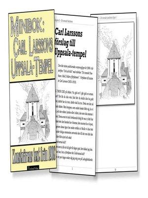 cover image of Minibok: Carl Larssons Uppsala-tempel