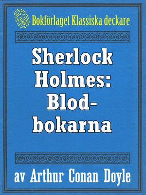 cover image of Sherlock Holmes: Äventyret med blodbokarna