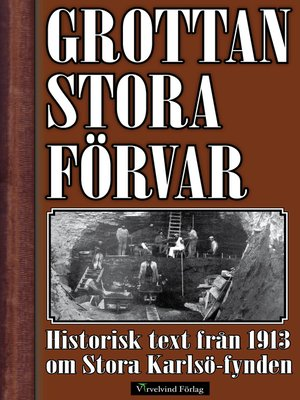 cover image of Grottan Stora Förvar